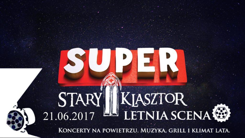 Letnia Scena - SUPER @ Dziedziniec Starego Klasztoru | Wrocław | Województwo dolnośląskie | Polska