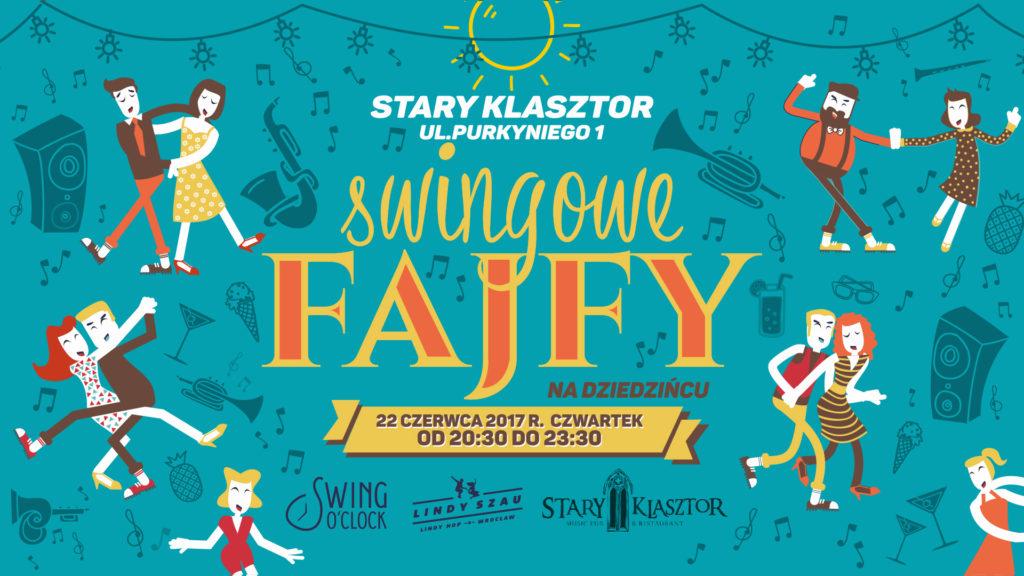 Swingowe Fajfy na Dziedzińcu! @ Dziedziniec Starego Klasztoru | Wrocław | Województwo dolnośląskie | Polska