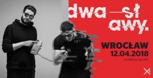 DWA SŁAWY @ SALA GOTYCKA | Wrocław | Województwo dolnośląskie | Polska