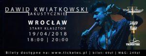 DAWID KWIATKOWSKI AKUSTYCZNIE @ SALA GOTYCKA | Wrocław | Województwo dolnośląskie | Polska