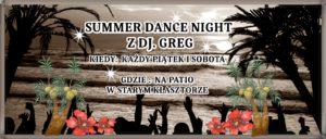 SUMMER DANCE NIGHT NA PATIO @ DZIEDZINIEC W STARYM KLASZTORZE