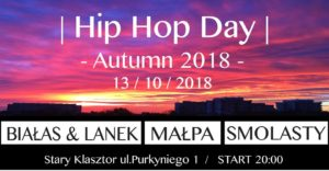 HIP HOP DAY 2018! @ SALA GOTYCKA