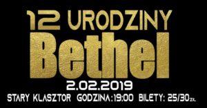 BETHEL - XII URODZINY @ STARY KLASZTOR | Wrocław | Województwo dolnośląskie | Polska