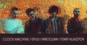 CLOCK MACHINE @ STARY KLASZTOR | Wrocław | Województwo dolnośląskie | Polska