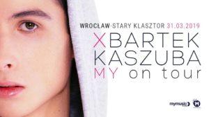 BARTEK KASZUBA @ STARY KLASZTOR | Wrocław | Województwo dolnośląskie | Polska