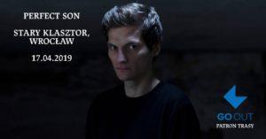 PERFECT SON @ STARY KLASZTOR | Wrocław | Województwo dolnośląskie | Polska