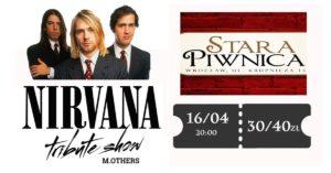 NIRVANA TRIBUTE SHOW - ZMIANA MIEJSCA @ STARA PIWNICA | Wrocław | Województwo dolnośląskie | Polska