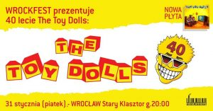 THE TOY DOLLS - sold out @ STARY KLASZTOR | Wrocław | Województwo dolnośląskie | Polska