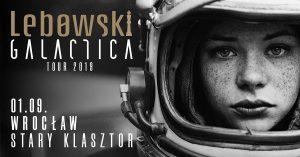 LEBOWSKI @ STARY KLASZTOR | Wrocław | Województwo dolnośląskie | Polska
