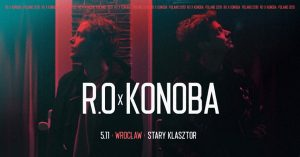 R.O x Konoba @ STARY KLASZTOR | Wrocław | Województwo dolnośląskie | Polska