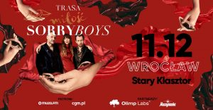 SORRY BOYS @ STARY KLASZTOR | Wrocław | Województwo dolnośląskie | Polska