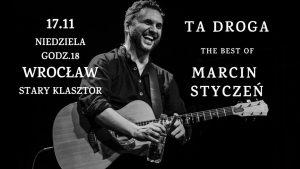Marcin Styczeń @ STARY KLASZTOR | Wrocław | Województwo dolnośląskie | Polska