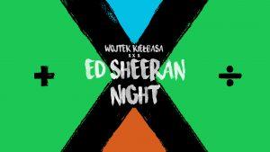 Ed Sheeran Night @ STARY KLASZTOR | Wrocław | Województwo dolnośląskie | Polska