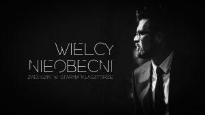 Wielcy Nieobecni - Zaduszki @ STARY KLASZTOR | Wrocław | Województwo dolnośląskie | Polska