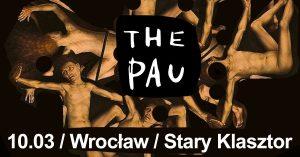 The Pau @ Sala Witrażowa | Wrocław | Województwo dolnośląskie | Polska