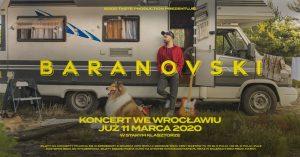 KONCERT PRZENIESIONY:  Baranovski @ STARY KLASZTOR | Wrocław | Województwo dolnośląskie | Polska