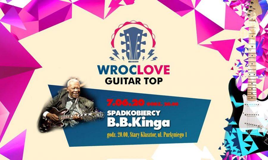 """WrocLove Guitar Top """"Spadkobiercy B.B.Kinga"""""""