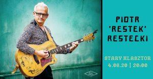 Piotr 'Restek' Restecki - gitara fingerstyle @ STARY KLASZTOR | Wrocław | Dolnośląskie | Polska
