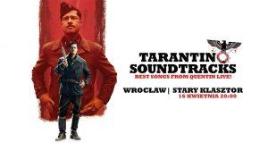 Tarantino Soundtracks - najlepsze piosenki z filmów Q. Tarantino @ STARY KLASZTOR | Wrocław | Dolnośląskie | Polska