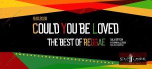 Could you be loved - The best of reggae @ STARY KLASZTOR   Wrocław   Dolnośląskie   Polska