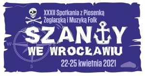 """Festiwal """"Szanty we Wrocławiu 2021"""""""
